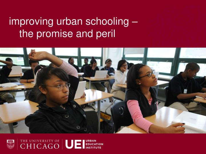 improving urban schooling –