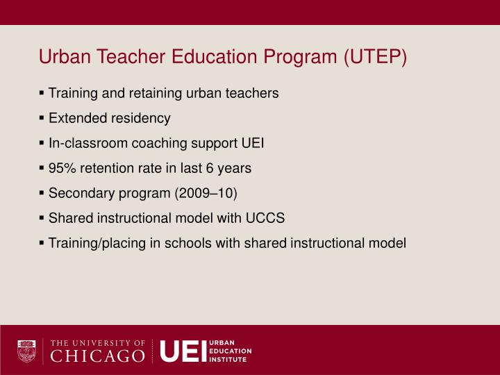 Urban Teacher Education Program (UTEP)