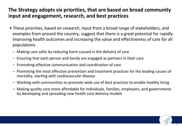 The Strategy adopts six priorities, that are based on broad community input and engagement, research, and best practices