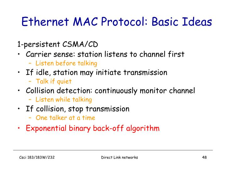 Ethernet MAC Protocol: Basic Ideas