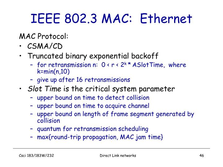 IEEE 802.3 MAC:  Ethernet