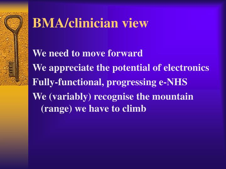 BMA/clinician view