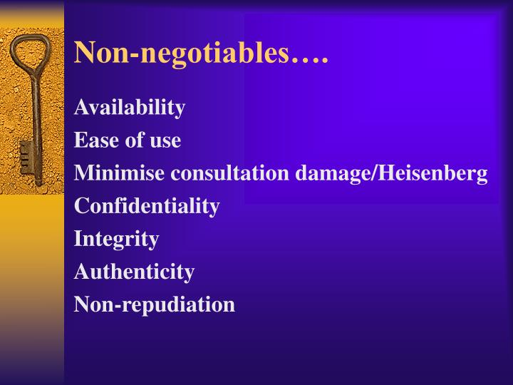 Non-negotiables….