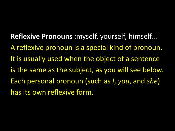 Reflexive Pronouns :