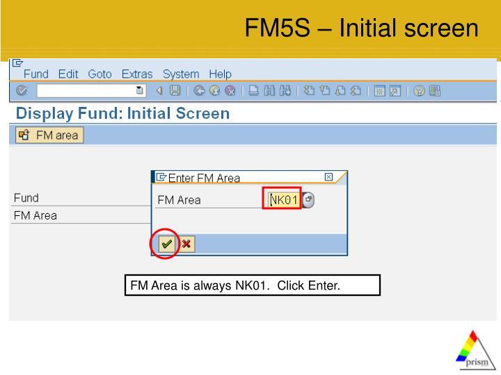 FM5S – Initial screen