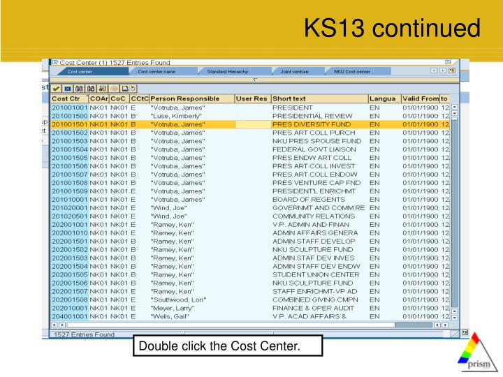 KS13 continued