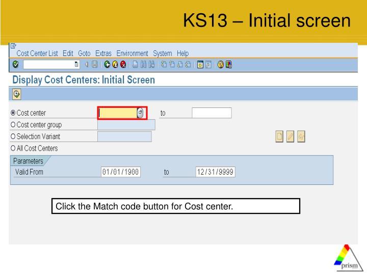 KS13 – Initial screen