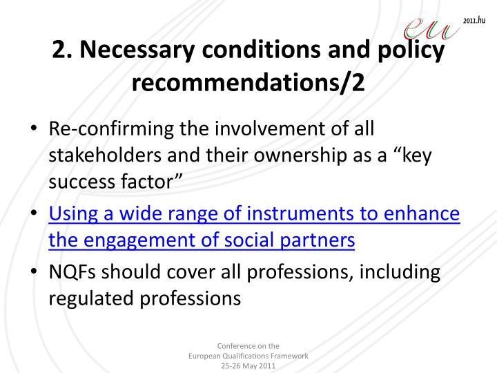 2. Necessary conditions and policy recommendations