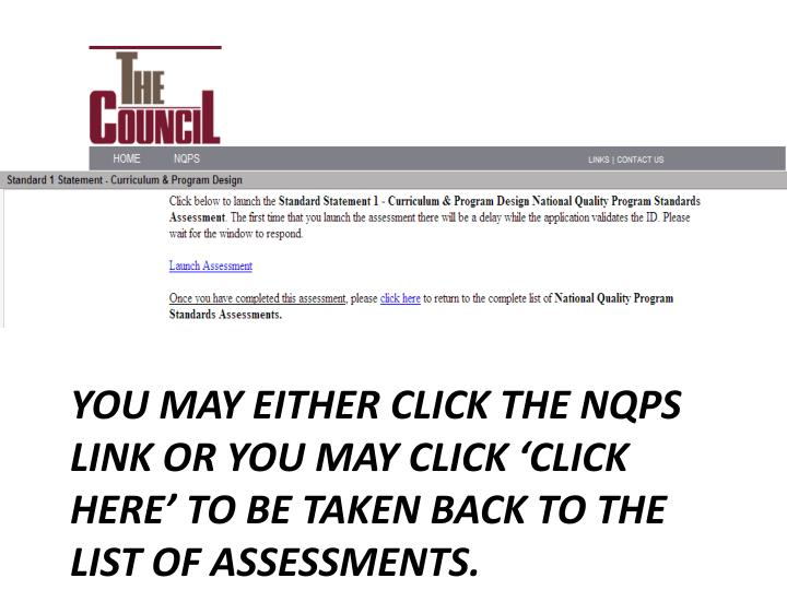 You may either click the NQPS link OR you may click 'click here' to be taken back to the list of assessments.