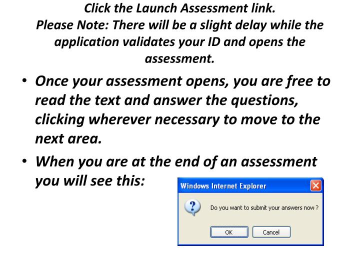 Click the Launch Assessment link.