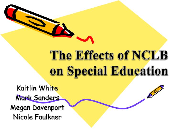 The Effects of NCLB