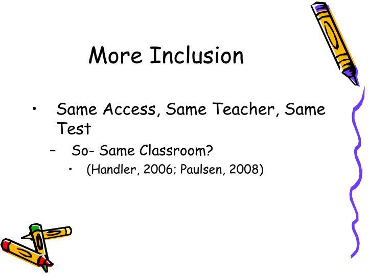 More Inclusion