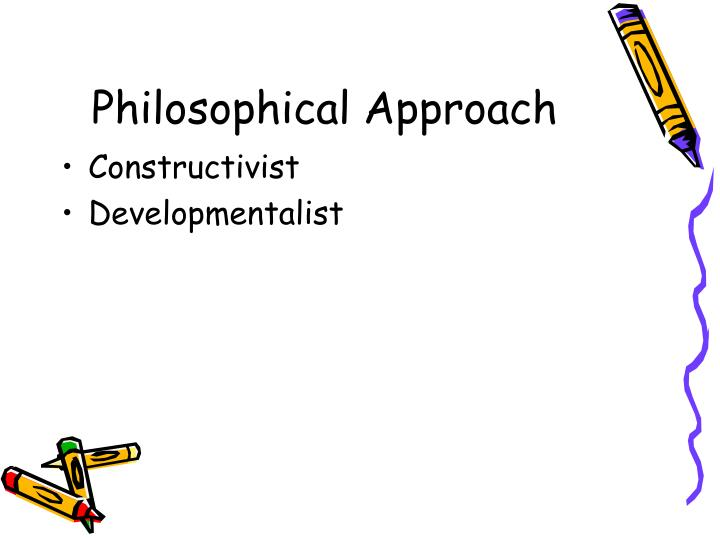 Philosophical Approach