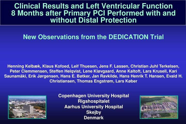 Clinical Results and Left Ventricular Function