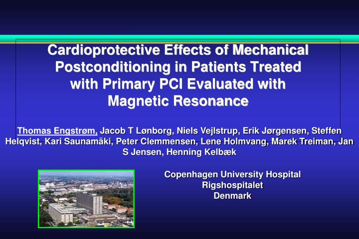 Cardioprotective Effects of Mechanical Postconditioning in Patients Treated