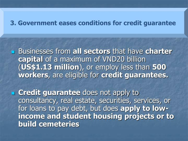 3. Government eases conditions for credit guarantee