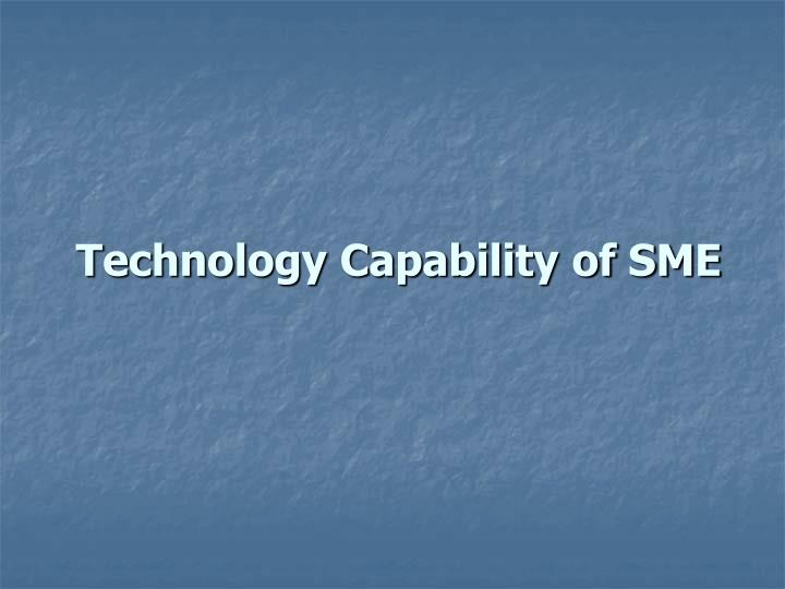 Technology Capability of SME