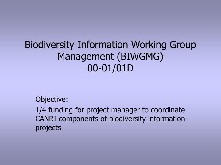 Biodiversity Information Working Group Management (BIWGMG)