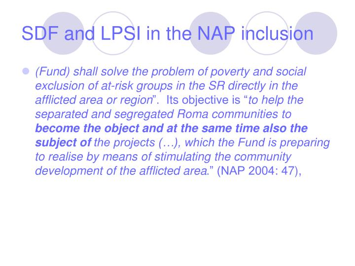 SDF and LPSI in the NAP inclusion