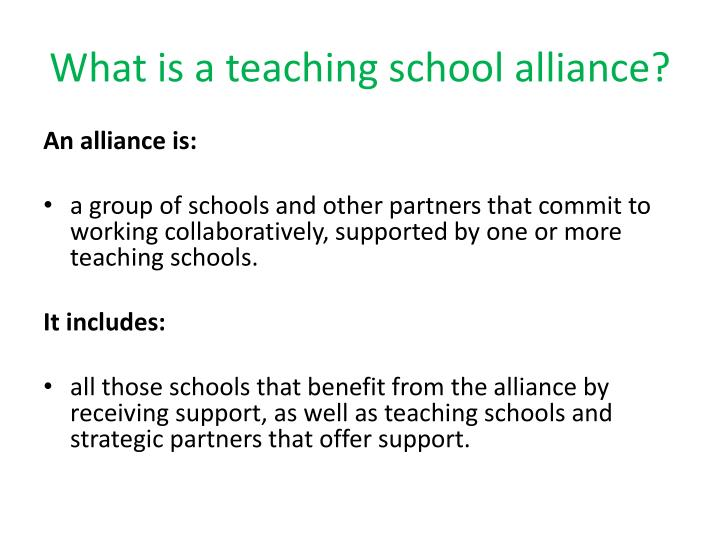 What is a teaching school alliance?