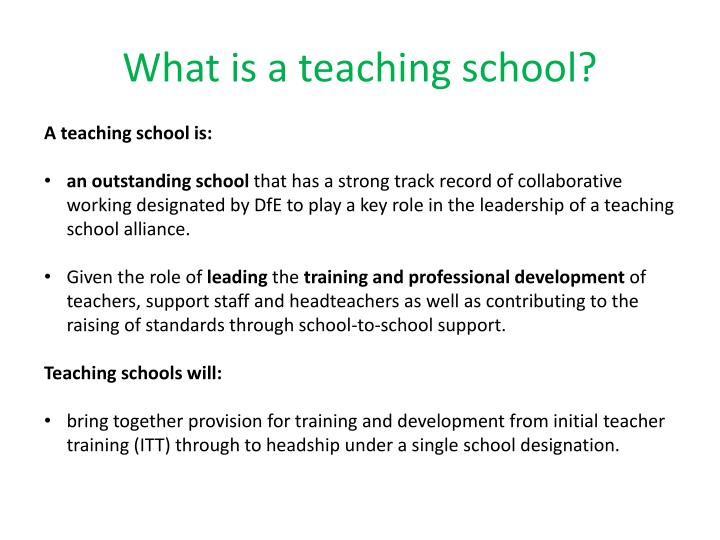 What is a teaching school?