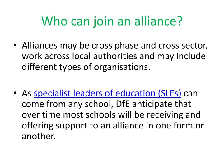 Who can join an alliance?