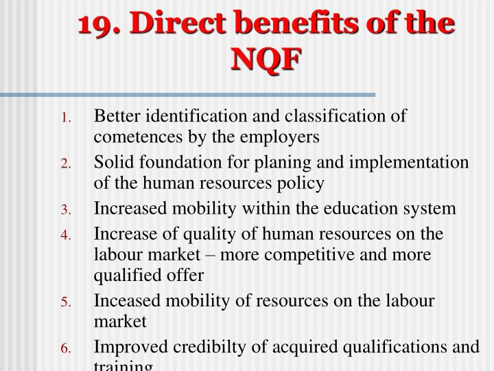 19. Direct benefits of the NQF