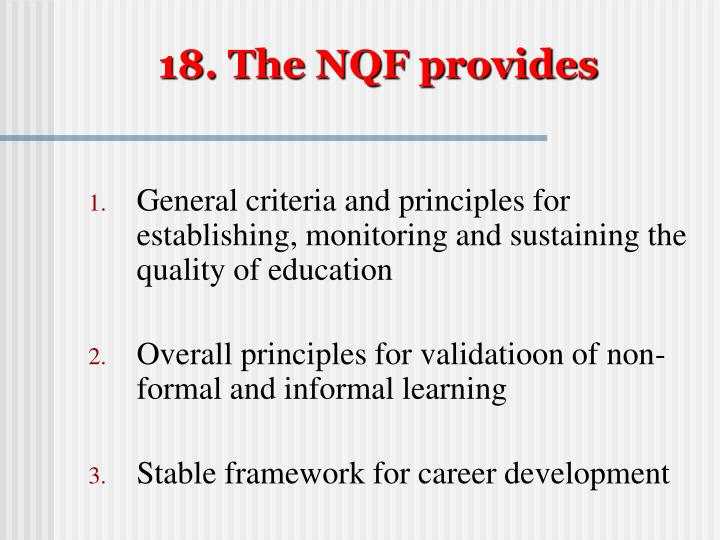 18. The NQF provides