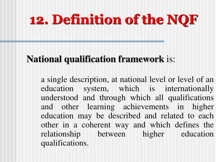 12. Definition of the NQF
