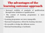 the a dvantages of the learning outcome approach