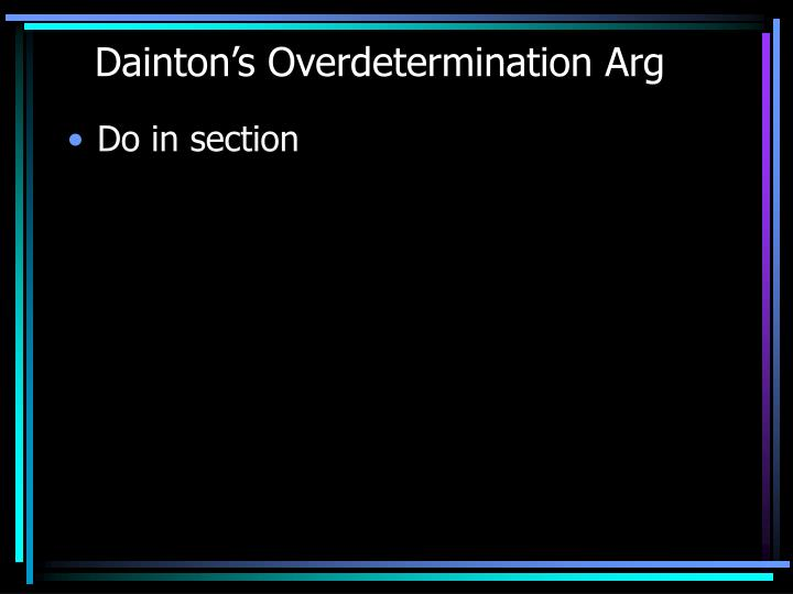 Dainton's Overdetermination Arg