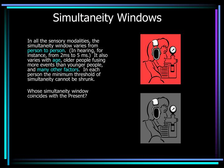 Simultaneity Windows