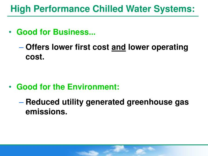 High Performance Chilled Water Systems: