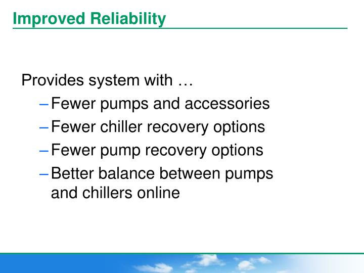 Improved Reliability