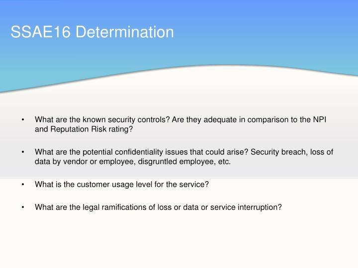 SSAE16 Determination