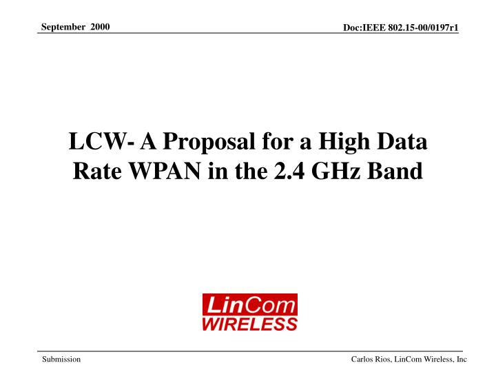 Lcw a proposal for a high data rate wpan in the 2 4 ghz band