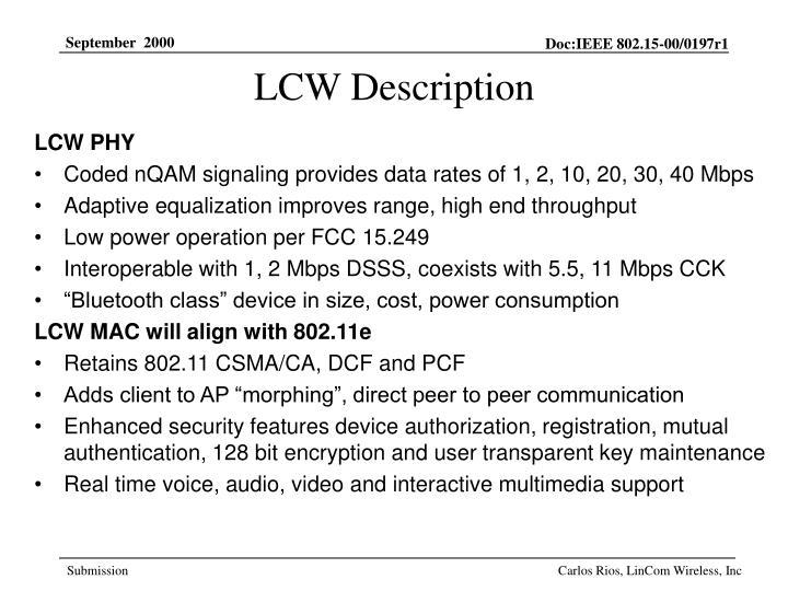 LCW Description
