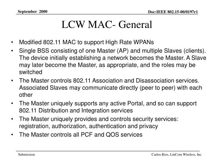 LCW MAC- General