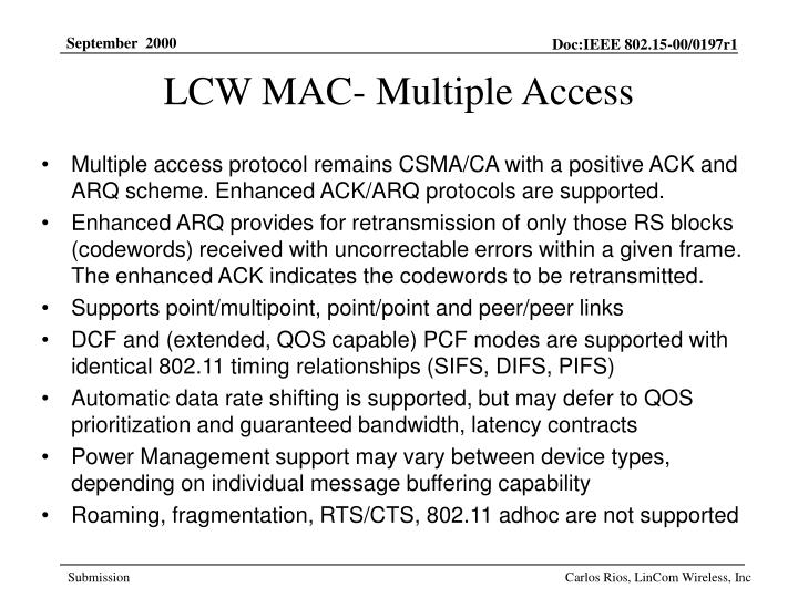 LCW MAC- Multiple Access