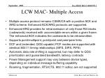 lcw mac multiple access