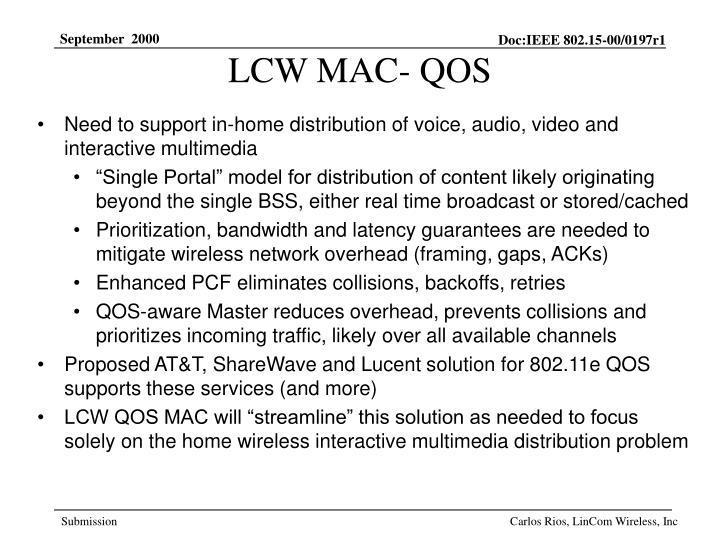 LCW MAC- QOS