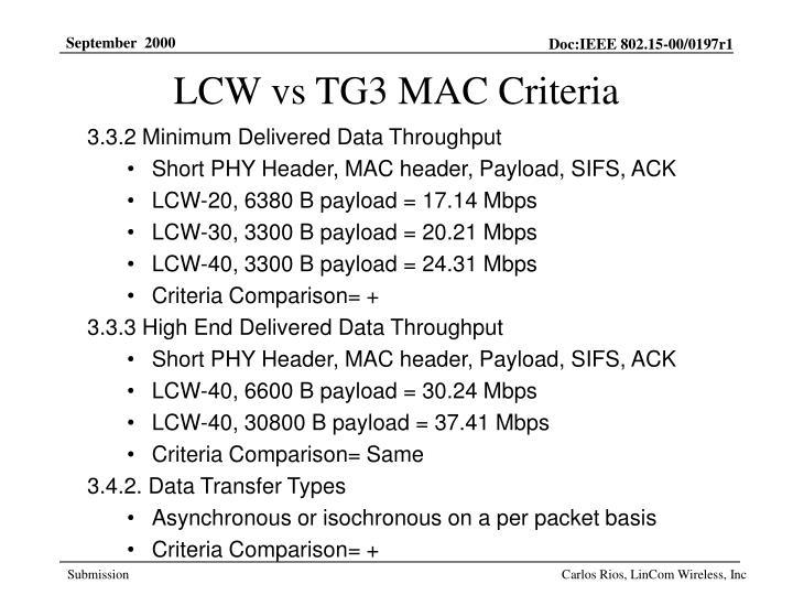 LCW vs TG3 MAC Criteria