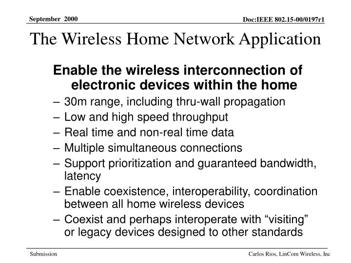 The wireless home network application