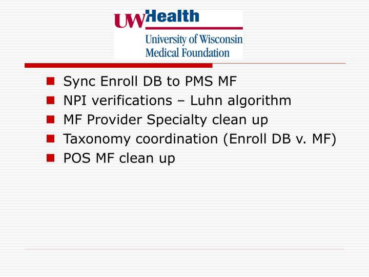 Sync Enroll DB to PMS MF
