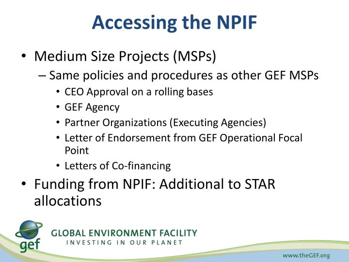 Accessing the NPIF