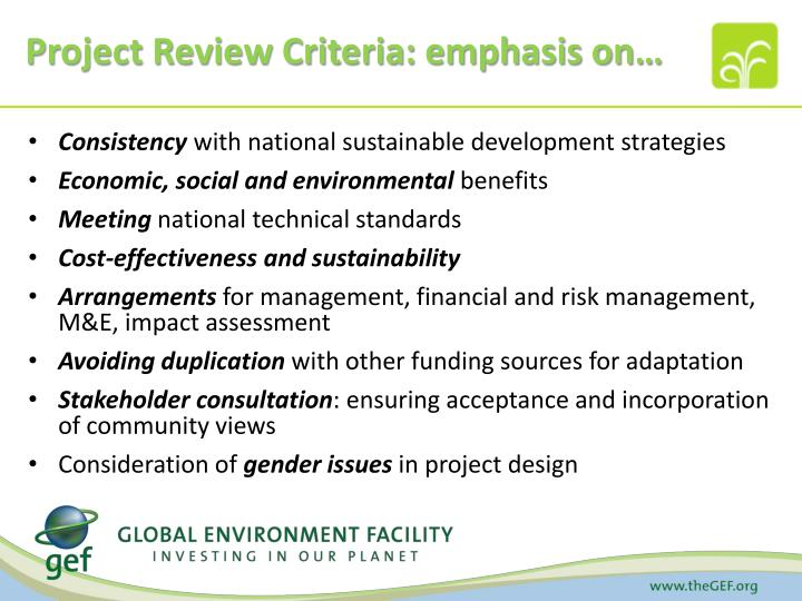 Project Review Criteria: emphasis on…