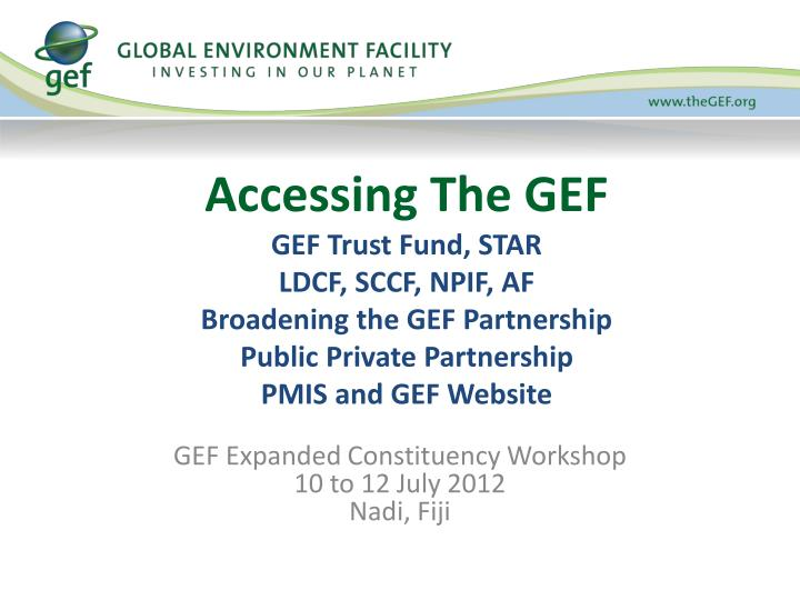 Accessing The GEF