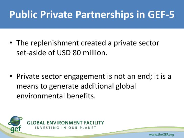 Public Private Partnerships in GEF-5