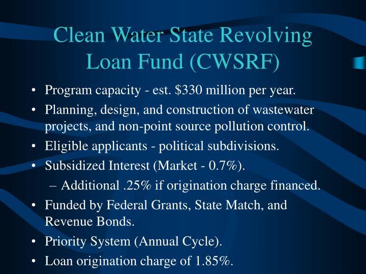 Clean Water State Revolving Loan Fund (CWSRF)