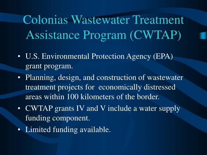 Colonias Wastewater Treatment Assistance Program (CWTAP)